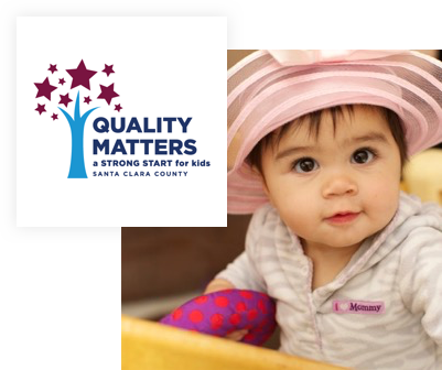 Quality Matters | a strong start for kids | Santa Clara County